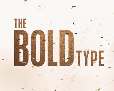 The Bold Type tutto quello che sappiamo post series finale